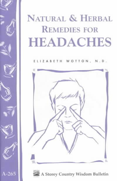 Natural & Herbal Remedies for Headaches By Wotton, Elizabeth